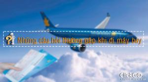Giấy tờ tuỳ thân khi đi máy bay - chuyến bay quốc tế